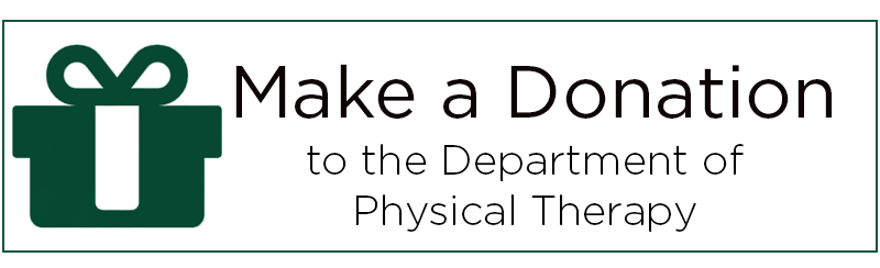 Make a donation to the Department of Physical Therapy.