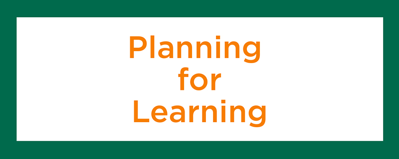 Planning for Learning Section